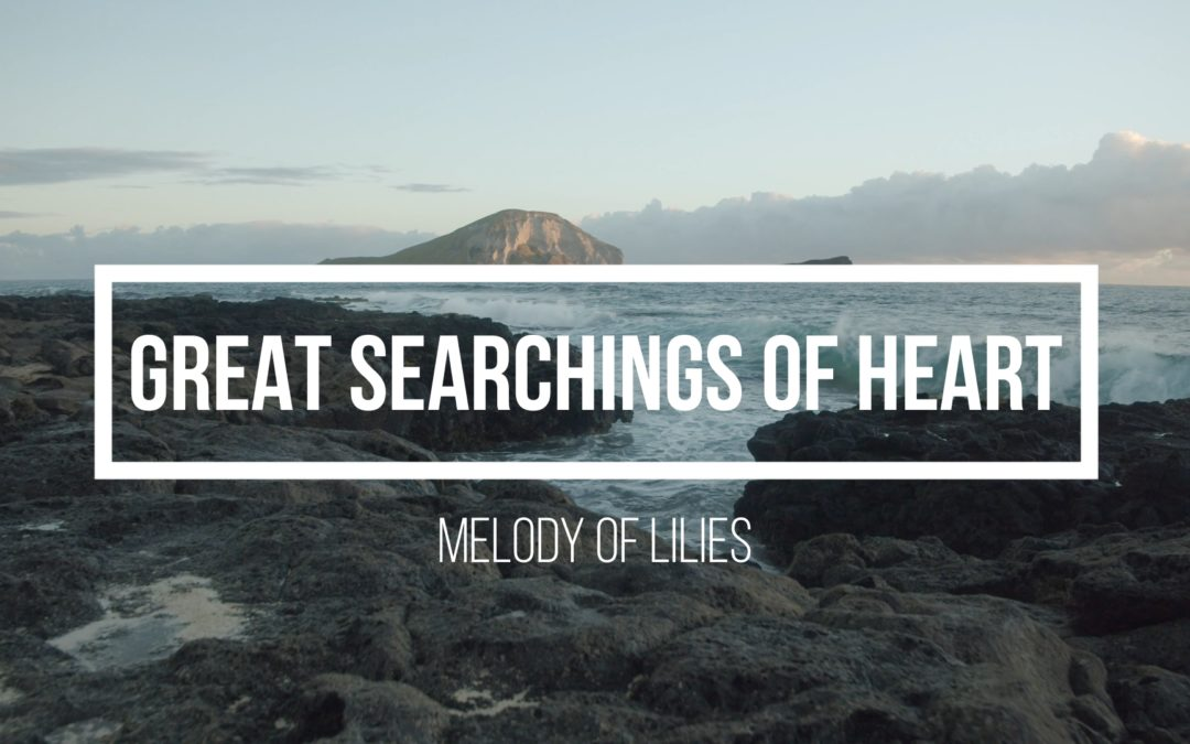 Great Searchings of Heart